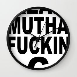 Real Mutha Fuckin G Wall Clock