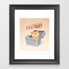 It's a trap! Framed Art Print