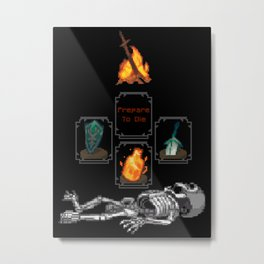 Prepare to Die Metal Print