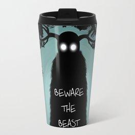 Beware The Beast Travel Mug