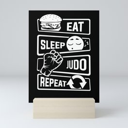 Eat Sleep Judo Repeat - Martial Arts Defence Mini Art Print