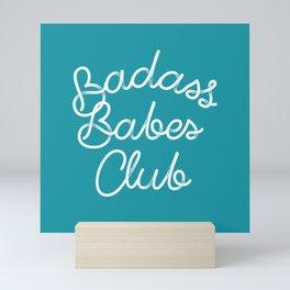 Badass Babes Club Mini Art Print