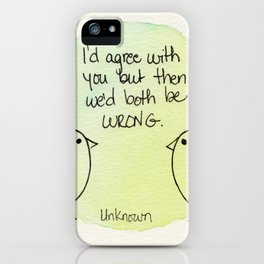 Both Wrong iPhone Case