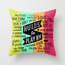 Rules to Play By Throw Pillow