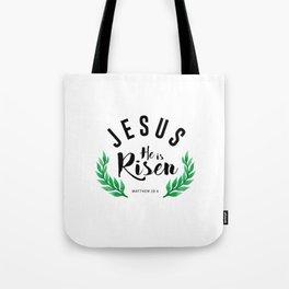 Matthew 28:6 he has risen.Christian Bible verse Tote Bag