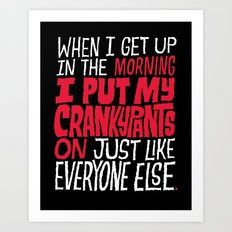Crankypants Art Print