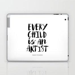 Every Child is an Artist black-white kindergarten nursery kids childrens room wall home decor Laptop & iPad Skin