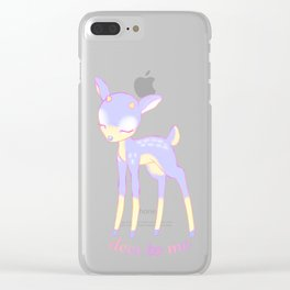 Deer to me Clear iPhone Case