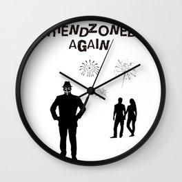 Friendzoned Again Wall Clock