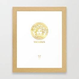 Vacuous  Framed Art Print