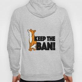 Keep the Ban! Anti Fox Hunting Illustration Hoody