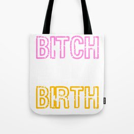 Awesome and cool tee design made specially for the cutest and head turner bitch like you!  Tote Bag