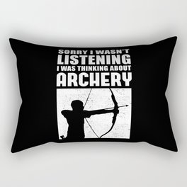 Sorry I wasn't | Archery Archer Gift Rectangular Pillow