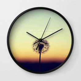 Don't let your dreams be just dreams  Wall Clock