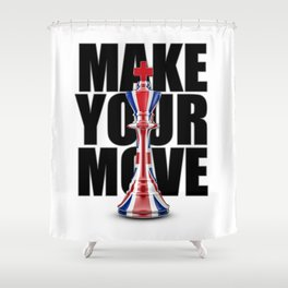 Make Your Move UK / 3D render of chess king with British flag Shower Curtain