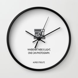 Wherever there is light Wall Clock