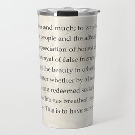 """""""To laugh often and much; to win...Ralph Waldo Emerson Travel Mug"""