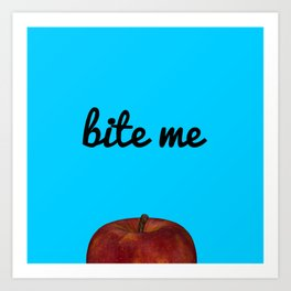 Bite Me - Blue Background Art Print