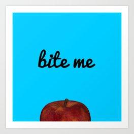 Bite Me - Blue Background Art Print
