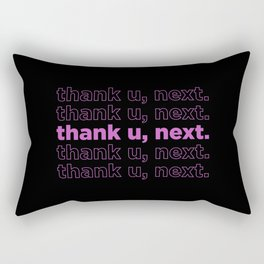 thank u, next #5 Rectangular Pillow