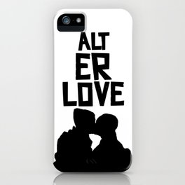 alt er love 2.0 iPhone Case