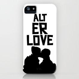 alt er love 2.0 iPhone Case