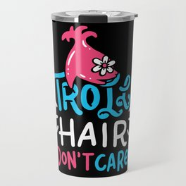 Hairdresser Shirt barber hair don't care Travel Mug