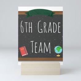 6th Grade Team Shirts Sixth Grade Team Chalkboard Shirts  Mini Art Print