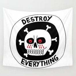 DESTROY EVERYTHING Wall Tapestry