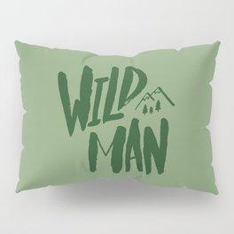 Wild Man x Green Pillow Sham