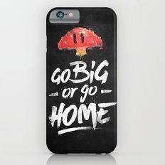 Go Big or Go Home Mario Inspired Smash Art Slim Case iPhone 6