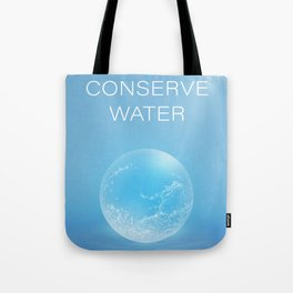 Water Conservation Poster Tote Bag