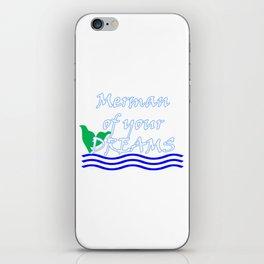 Merman Of Your Dreams (White) iPhone Skin