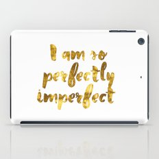 Perfectly Imperfect iPad Case