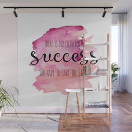No elevator to success Wall Mural