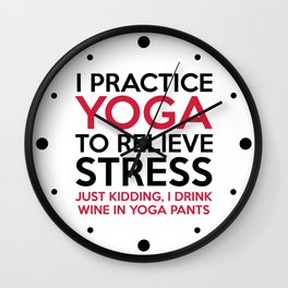 Yoga Pants Funny Quote Wall Clock