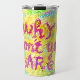 Why Don't You Dare #02 Travel Mug