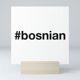 BOSNIA Mini Art Print