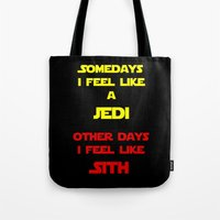 sith Tote Bags featuring Feel Like Sith by Rachcox