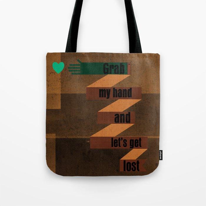 grab my hand... Tote Bag