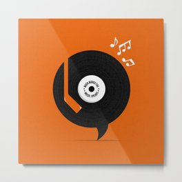 Music Speaks Metal Print