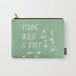 Young, Wild & Free Carry-All Pouch