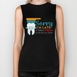 Sorry I'm Late Braces Dentist Dentistry Dental Surgeon Orthodontics Gift Biker Tank