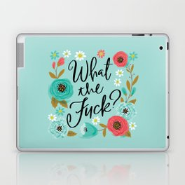 Pretty Sweary: What The Fuck Laptop & iPad Skin