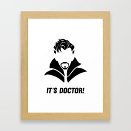 it's DOCTOR strange Framed Art Print