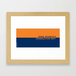 Hank Scorpio's Consolation Gift Framed Art Print