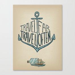Travel Far Canvas Print