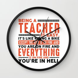 Being an Accountant Is Easy Shirt Everything On Fire Wall Clock