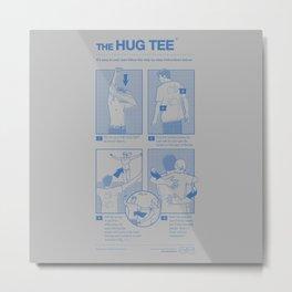 The Hug Tee Metal Print