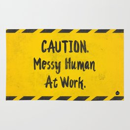 CAUTION. Messy Human At Work Rug